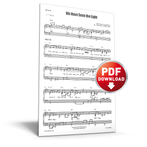 we-have-seen-the-light-sheet-music-600px