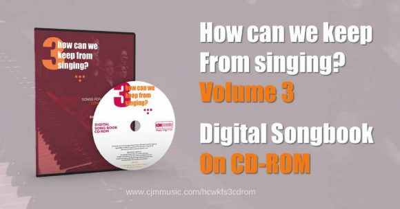 hcwkfs3-release-feature-images-e1471597510919 how can we keep from singing volume 3 digital songbook
