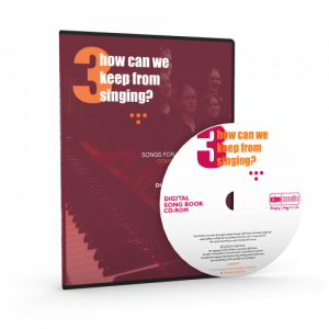 how can we keep from singing? 3 cjm music - cd rom