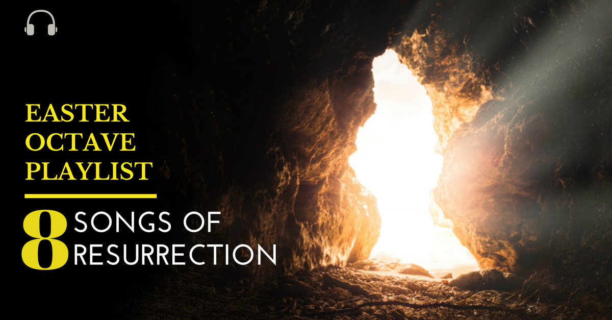 Easter Octave Playlist - CJM Music - Songs of resurrection