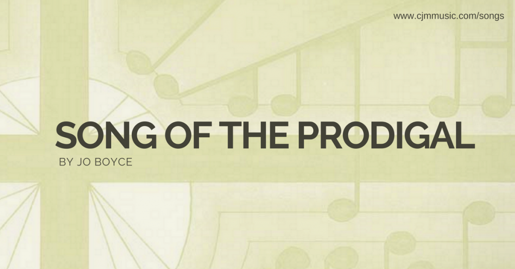 song of the prodigal cjm music