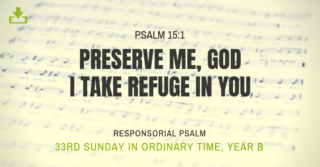 Responsorial Psalm Year B OT 33rd Sunday