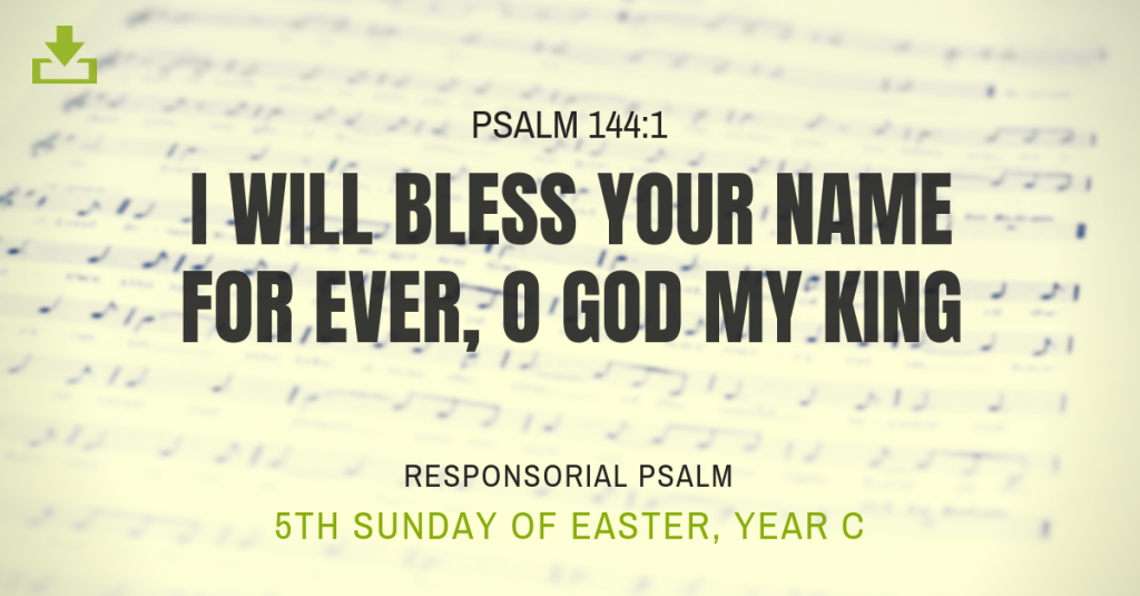 Responsorial Psalm Year C 5th sunday easter