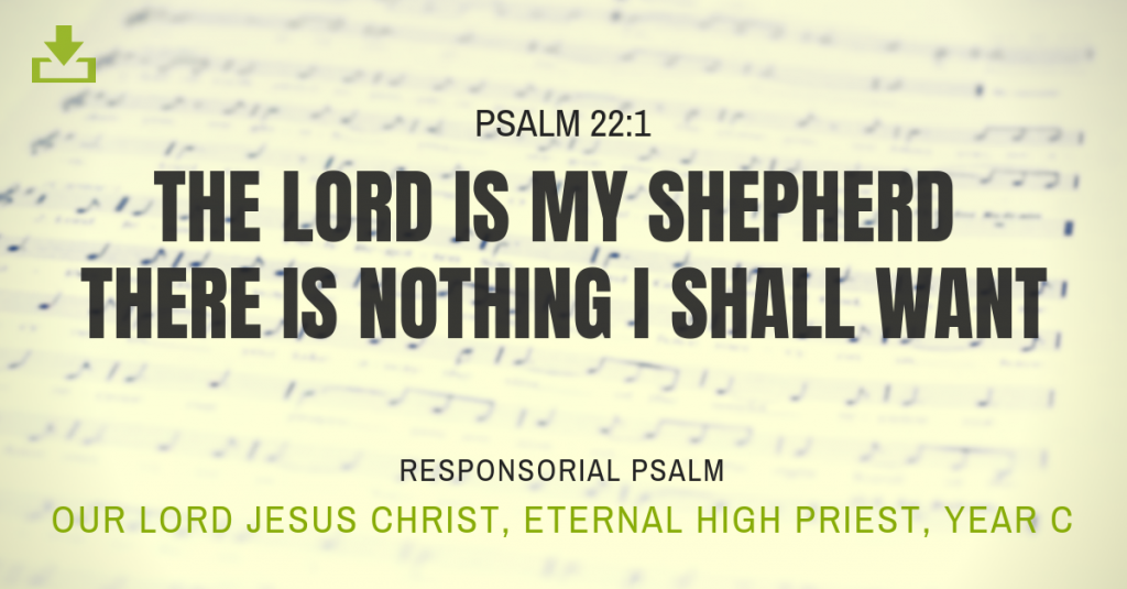 Responsorial Psalm Year C Jesus Christ Our Eternal High Priest