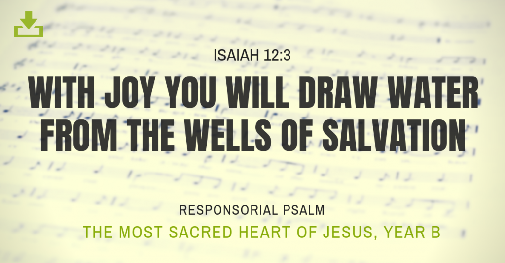 most sacred heart of jesus responsorial psalm year b