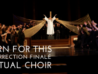 Born for This Resurrection Finalé Virtual Choir